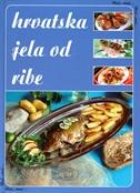 Hrvatska jela od ribe-korak po korak