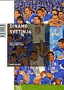 Dinamo svetinja - sve o najvećem hrvatskom klubu