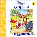Winnie Pooh: Vjeruj u sebe - Pouke iz Stojutarske šume 4 (izdanje 2006.godine)
