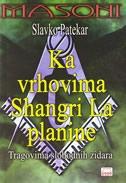 Ka vrhovima Shangri La planine : tragovima slobodnih zidara