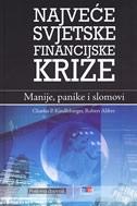Najveće svjetske financijske krize : manije, panike i slomovi
