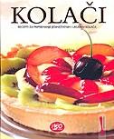 Kolači - Recepti za pripremanje jedinstvenih i ukusnih kolača