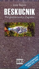 Beskućnik- Pet godina na dnu Zagreba