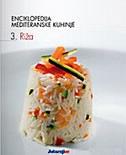 Enciklopedija mediteranske kuhinje 3: Riža