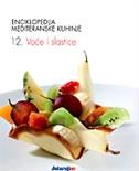 Enciklopedija mediteranske kuhinje - 12: Voće i slastice