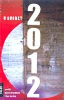 U susret 2012 : perspektive narednog doba