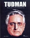 Tuđman: prva politička biografija