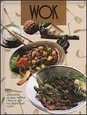 Wok : brzo spremljena, ukusna, pržena i pirjana jela na orijentalni način