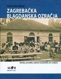 ZAGREBAČKA BLAGDANSKA OZRAČJA - Slavlja, priredbe, zabave na početku 20. stoljeća
