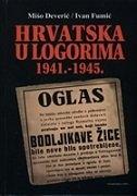 HRVATSKA U LOGORIMA 1941.-1945.