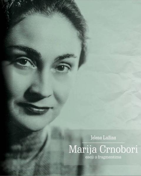Marija Crnobori : eseji o fragmentima + 1 DVD
