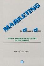 Marketing iz dana u dan