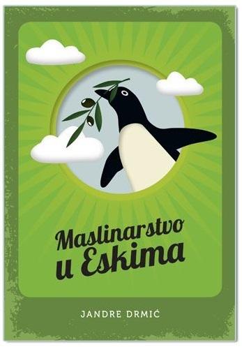 Maslinarstvo u Eskima