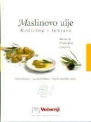 Maslinovo ulje: medicina s tanjura