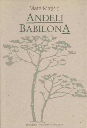 Anđeli Babilona : (rustikalna travestija)