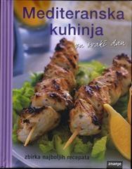 Mediteranska kuhinja za svaki dan