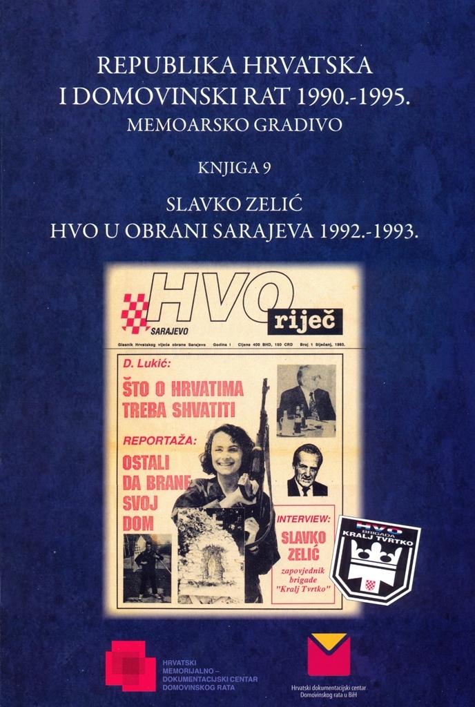 Republika Hrvatska i Domovinski rat 1990.-1995. : memoarsko gradivo (9.knjiga)