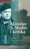 Miroslav S. Mađer i kritika