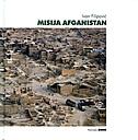 Misija Afganistan : tragom misije - ISAF III : Kabul, 18. veljače - 28. kolovoza 2003.