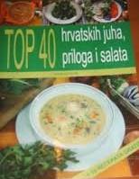 Top 40 hrvatskih juha, priloga i salata