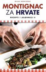 Montignac za Hrvate : recepti i jelovnici II