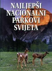 Najljepši nacionalni parkovi svijeta