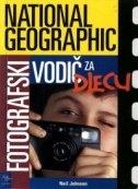 National geographic - Fotografski vodič za djecu