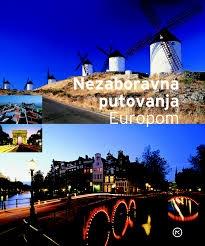 Nezaboravna putovanja Europom