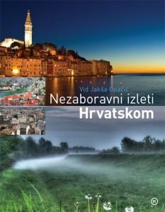 Nezaboravni izleti Hrvatskom
