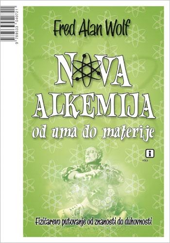 Nova alkemija - od uma do materije