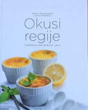 Okusi regije : izabrana nacionalna jela
