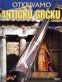 Otkrivamo antičku Grčku