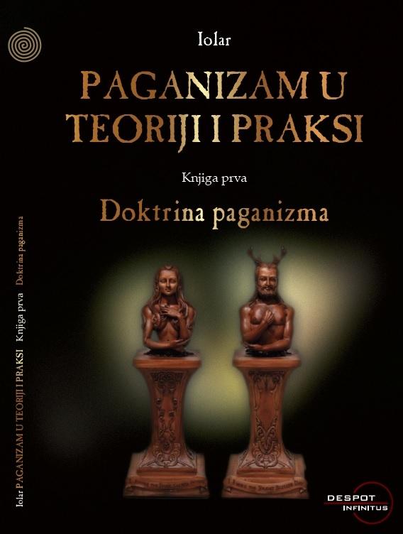 Paganizam u teoriji i praksi - Doktrina paganizma (1.knjiga)