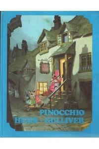 Pinocchio / Heidi / Gulliverova putovanja