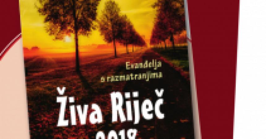 Živa riječ 2018 : Evanđelja s razmatranjima