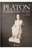 Platon - Parmenid - Teag