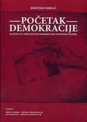 Početak demokracije : razlozi za odbacivanje demokratske političke teorije