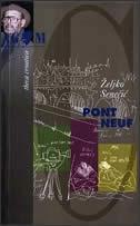 Pont-Neuf : scenarij i život
