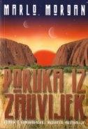 Poruka iz zauvijek : roman o domorodačkoj mudrosti Australije