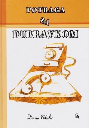 Potraga za Dubravkom