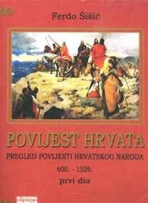 Povijest Hrvata : pregled povijesti hrvatskoga naroda (1. dio)