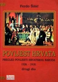 Povijest Hrvata : pregled povijesti hrvatskoga naroda (2. dio)