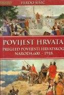 Povijest Hrvata - pregled povijesti hrvatskoga naroda 600.-1918.