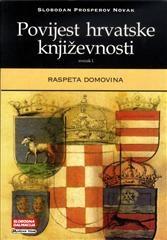 Povijest hrvatske književnosti 1 - Raspeta domovina