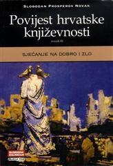 Povijest hrvatske književnosti 3 - Sjećanje na dobro i zlo