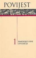 Povijest 1 : Prapovijest i prve civilizacije