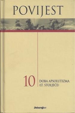 Povijest 10 : Doba apsolutizma (17. stoljeće)