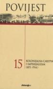 Povijest 15 : Kolonijalna carstva i imperijalizam (1871.-1914.)
