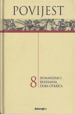 Povijest 8 : Humanizam i renesansa, doba otkrića