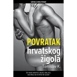Povratak hrvatskog žigola